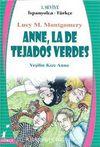 Anne La De Tejados Verdes (Yaşilin Kızı Anne) İspanyolca-Türkçe 1. Seviye