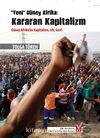 Yeni Güney Afrika: Kararan Kapitalizm & Güney Afrika'da Kapitalizm, Irk, Sınıf