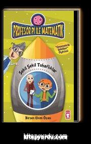 Şekil Şekil Tuhaflıklar - Geometrik Şekiller / Profesör Pi İle Matematik -2