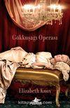Gökkuşağı Operası / Rüya Avcısı 1. Kitap