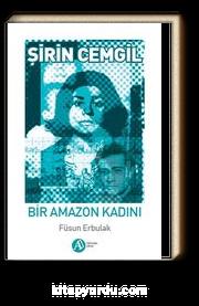 Şirin Cemgil - Bir Amazon Kadını