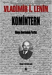 Komintern & Dünya Devriminin Partisi