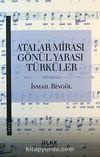 Atalar Mirası Gönül Yarası Türküler