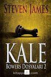 Kale & Bowers Dosyaları 2