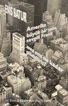 Amerika Büyük Bir Şaka, Sevgili Frank, Ama Ona Ne Kadar Gülebiliriz? & New York Seyahatı