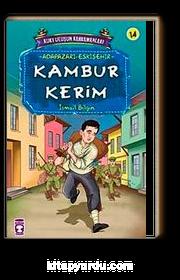 Kambur Kerim / Kurtuluşun Kahramanları -14