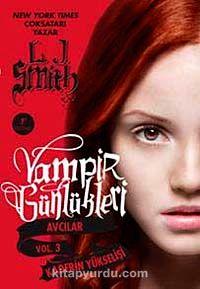 Vampir Günlükleri & Avcılar Vol.3 Kaderin Yükselişi