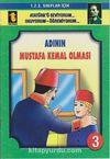Adının Mustafa Kemal Olması -3 (Eğik El Yazısı)
