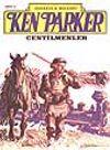 Ken Parker 3 Centilmenler