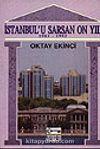 İstanbul'u Sarsan On Yıl/ 1983-1993