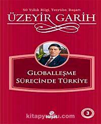 Globalleşme Sürecinde Türkiye