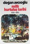 Milli Kurtuluş Tarihi 1838'den 1995'e 1