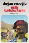 Milli Kurtuluş Tarihi 1838'den 1995'e 3