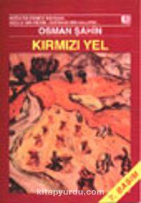 Kırmızı Yel - Osman Şahin pdf epub