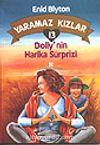 Yaramaz Kızlar 13 Dolly'nin Harika Sürprizi