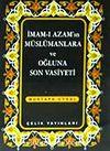 İmamı Azam'ın Müslümanlara ve Oğluna Son Vasiyeti