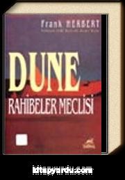 Dune Rahibeler Meclisi / Dune Dizisi 6.kitap
