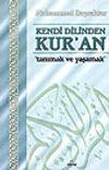 Kendi Dilinden Kur'an / Tanımak ve Yaşamak