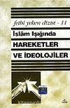 İslam Işığında Hareketler ve İdeolojiler