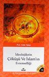 İdeolojilerin Çöküşü ve İslamın Evrenselliği