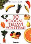 10 Doğal Tedavi Yöntemi