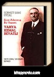 Yahya Kemal Beyatlı &Şiire Adanmış Bir Yaşam