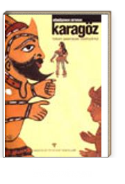 Karagöz / Topkapı Sarayındaki Tasvirleriyle Dürrüşehvar Duyuran