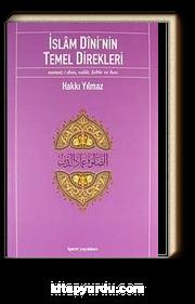 İslam Dini'nin Temel Direkleri & Namaz/ Dua, Salat, Kıble ve Hac