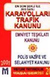 En Son Şekli İle 2918 Sayılı Karayolları Trafik Kanunu