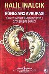 Rönesans Avrupası & Türkiye'nin Batı Medeniyetiyle Özdeşleşme Süreci