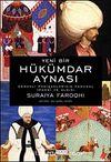 Hükümdar Aynası & Osmanlı Padişahlarının Kamusal İmgesi ve Bu İmgenin Algılanması