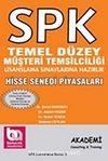 SPK Temel Düzey Müşteri Temsilciliği Lisanslama Sınavlarına Hazırlık & Hisse Senedi Piyasaları