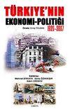 Türkiye'nin Ekonomi - Politiği 1923-2007