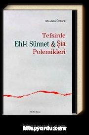 Tefsirde Ehl-i Sünnet - Şia Polemikleri