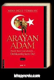 Arayan Adam-1. Cilt
