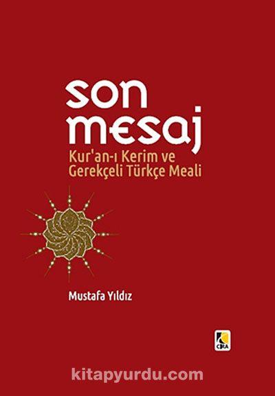 Son MesajKur'an-ı Kerim ve Gerekçeli Türkçe Meali (Küçük Boy Ciltli) -  pdf epub