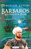 Denizler Fatihi Barbaros Hayreddin Paşa (Roman Boy)