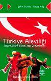 Türkiye Aleviliği Sosyo-Kültürel Dinsel Yapı Çözümlemesi