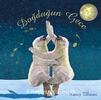 Doğduğun Gece - Nancy Tillman pdf epub