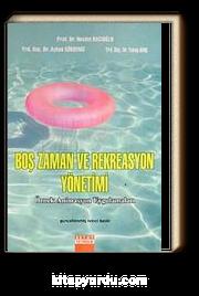 Boş Zaman Rekreasyon Yönetimi ve Örnek Animasyon Uygulamaları