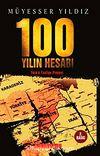 100 Yılın Hesabı & Türk'ü Tasfiye Projesi