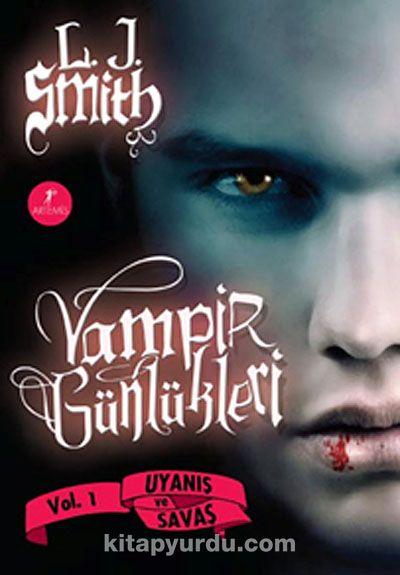 Vampir Günlükleri & Uyanış ve Savaş 1. Kitap (karton kapak)