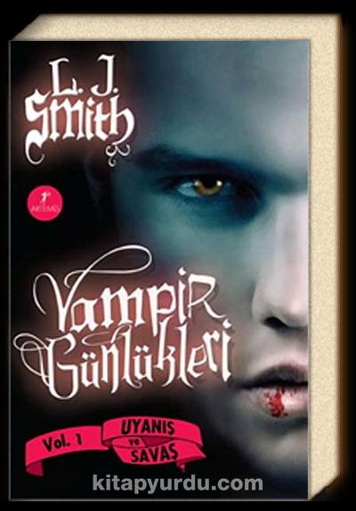 Vampir Günlükleri <br /> Uyanış ve Savaş 1. Kitap (karton kapak)