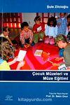 Çocuk Müzeleri ve Müze Eğitimi
