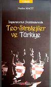 İmparatorluk Politikalarında Teo-Stratejiler ve Türkiye