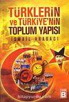 Türklerin ve Türkiye'nin Toplum Yapısı