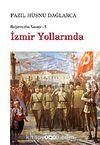 İzmir Yollarında / Bağımsızlık Savaşı-5