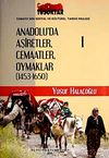 Anadolu'da Aşiretler Cemaatler Oymaklar (1453-1650) (6 Cilt)