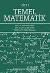 Temel Matematik Cilt 1 / Mahmut Kartal