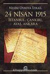 24 Nisan 1915 & İstanbul, Çankırı, Ayaş, Ankara